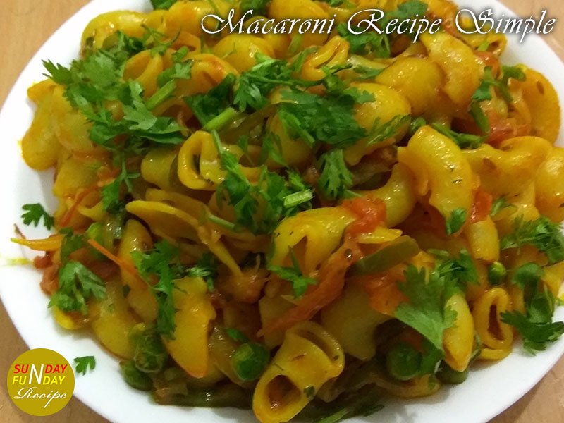 Tastes Heavenly with macaroni recipe simple in 15 minutes
